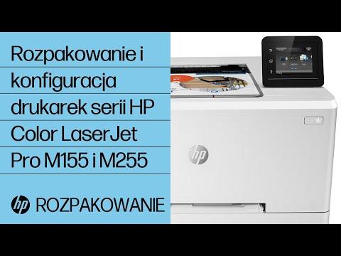 Rozpakowanie i konfiguracja drukarek serii HP Color LaserJet Pro M155 i M255