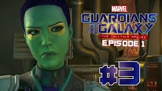 """HANGOVER"" Guardians of the Galaxy: The Telltale Series: Episode 1 - Gameplay Walkthrough (Part 3)"