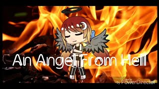 An Angel From Hell || Gacha Life mini Movie || Inspiration by : Amelia Socha