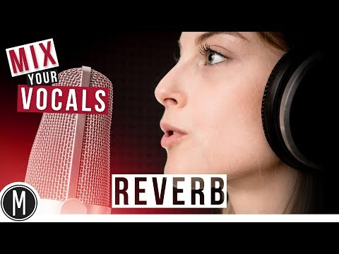 Download Mix Your Vocals How To Use Reverb