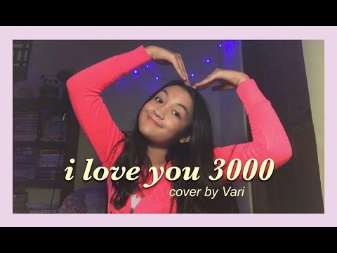 I Love You 3000 - Stephanie Poetri (cover By Vari)