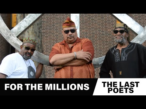 The Last Poets |  For The Millions online metal music video by THE LAST POETS