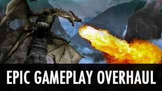 Skyrim Mod: Epic Gameplay Overhaul