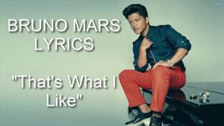 Bruno Mars - That's What I Like (lyrics Video & Special Mp3)