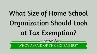 What Size of Home School Organization Should Look at Tax Exemption?