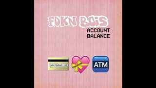 FOKN Bois   Account Balance