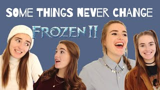 Frozen 2   Some Things Never Change (Cover By Pip)