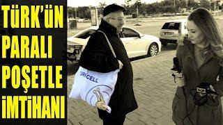 Türk'ün Paralı Poşetle İmtihanı