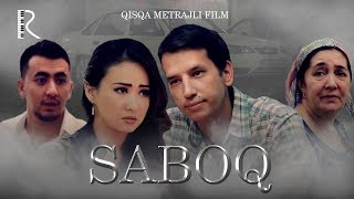 Saboq (qisqa metrajli film) | Сабок (киска метражли фильм)