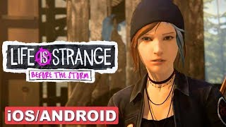 LIFE IS STRANGE : BEFORE THE STORM - iOS / ANDROID GAMEPLAY