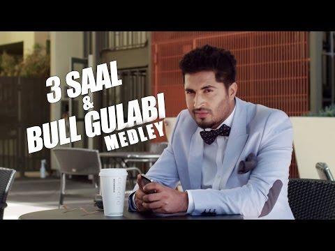 3 Saal Bull Gulabi Medley  Jassi Gill