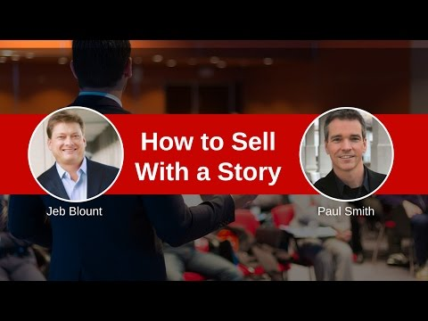 Selling With Stories | Jeb Blount & Paul Smith - Video Image