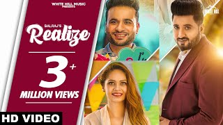 Realize (Full Song) | Balraj | New Punjabi Song 2020 | White Hill Music