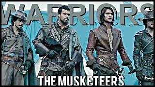 The Musketeers- We are warriors
