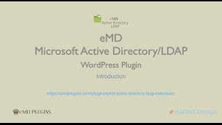 eMD Microsoft Active Directory / LDAP WordPress Plugin – Introduction