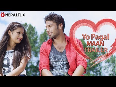 Nepali Movie Yo Pagal Maan Trailer