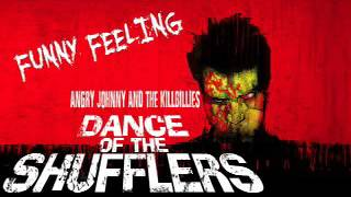 Angry Johnny And The Killbillies-Funny Feeling