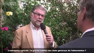 Etats Généraux de l'Alimentation : une grande absente, l'exploitation agricole!
