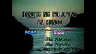 [22174] HANDOG NG PILIPINO SA MUNDO (Various Artists) ~ 금영 노래방/KumYoung 코러스 HD3000