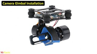 How to make drone at home - Camera Gimbal Installation