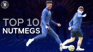 Top 10 Classic Nutmegs From Chelsea Training 🎯| Chelsea Tops