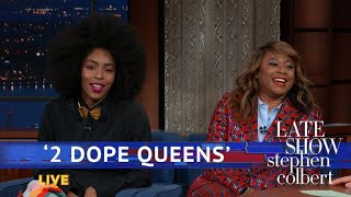 The '2 Dope Queens' Introduce Stephen To 'Zaddy' And 'Hot Peen'