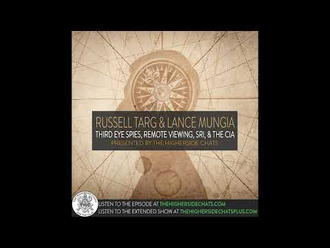 ▻ Russell Targ & Lance Mungia | Third Eye Spies, Remote Viewing