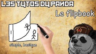 Les Tutos Du Panda - Le Flip book