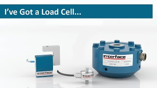 I've Got a Load Cell – Now What? How to Evaluate & Install a Load Cell