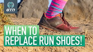Do You Need New Run Shoes? | When To Replace Your Running Shoes