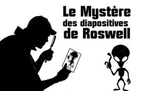 Ep14 Enquêter sur le Paranormal : les Diapositives de Roswell