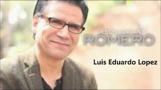 MIX MÚSICA CRISTIANA SOLO ÉXITOS ALEX CAMPOS JESÚS ADRIAN ROMERO