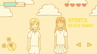 sports - beach bunny // animatic