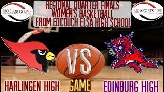 Harlingen vs Edinburg Girls Playoff Basketball Feb 19 2019