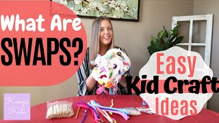 Easy SWAPS Ideas For Non Crafty Mamas | What Are SWAPS? | Kenzie Kate