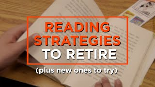 Which Reading Strategies to Try, and Which to Ditch