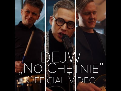 Dejw No Chętnie Official Video 2018
