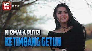 Download lagu Nirmala Putri Ketimbang Getun Mp3