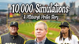 10,000 Simulations: A Pittsburgh Pirates Story