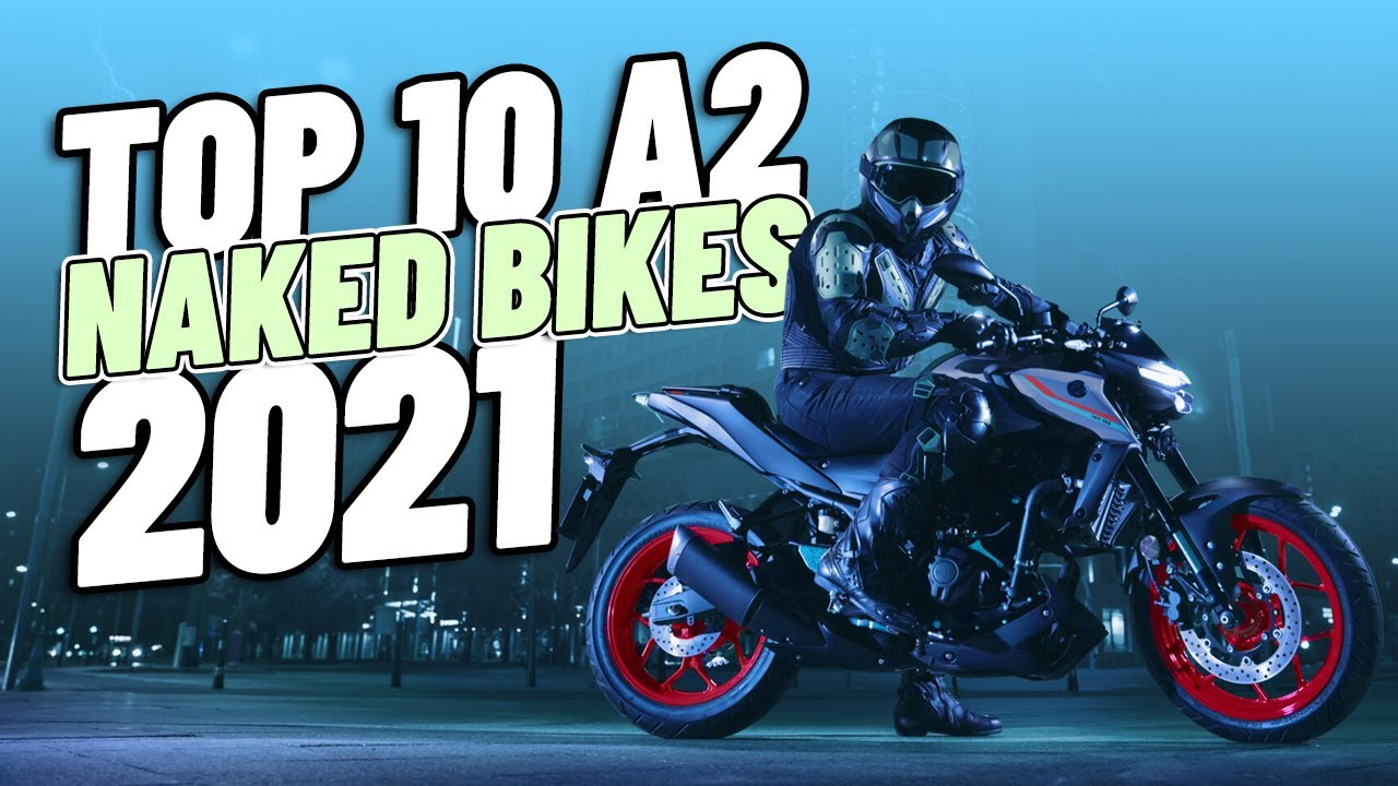 Top 10 A2 Naked Bikes 2021!