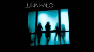 Luna Halo - I'm Alright