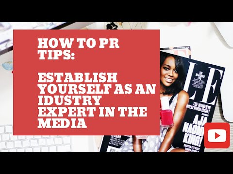 PR Tips: How to be an Industry expert for the media