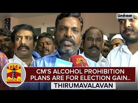Jayalalithaas-Alcohol-Prohibition-plans-are-for-Election-Gain--Thirumavalavan
