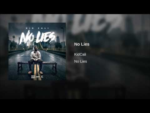 No Lies (Song) by KidCali