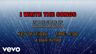 Barry Manilow - I Write The Songs (Karaoke)