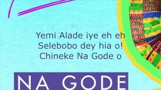 Na Gode Swahili Lyrics   Yemi Alade