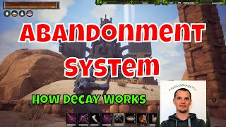 Conan Exiles Abandonment System or How Decay Works in Conan Exiles - MoosGamesTV Special Guide