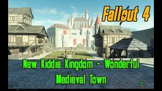 Fallout 4 Kiddie Kingdom as Real Medieval Castle and Town