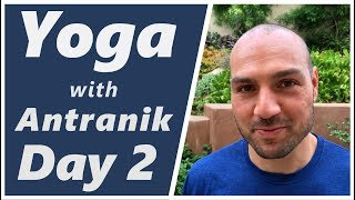 Day 2 - Standing to Seated Flow - Yoga with Antranik