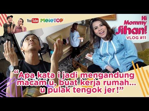 Hi Mommy Jihan Vlog #11 | Apa kata i jadi mengandung macam u, buat kerja rumah.. u pulak tengok jer